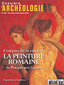 Dossiers d'Archéologie n° 366 - novembre/décembre 2014
