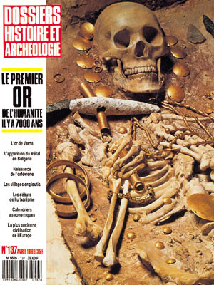 Dossiers d'Archéologie n° 137 - avril 1989