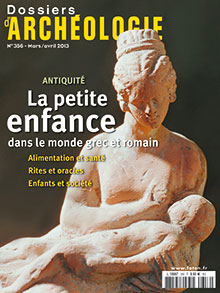 Dossiers d'Archéologie n° 356 - Mars/Avril 2013